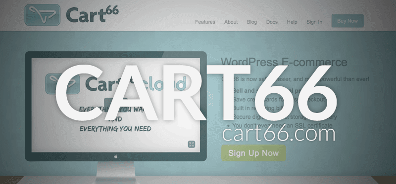 Top 5 Best WordPress E-commerce Plugins: Cart66