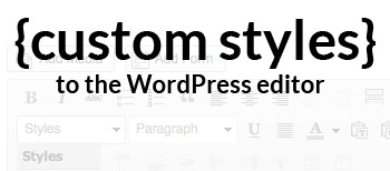 Custom Styles In WordPress Editor