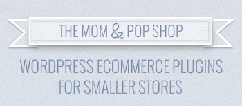 Top 5 Best WordPress e-Commerce Plugins For Smaller Stores