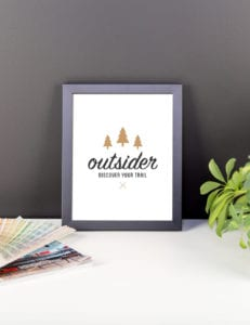 Outsider: Discover Your Trail - Wall Art 8x10